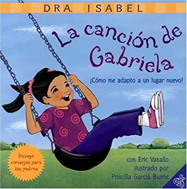 La Cancion de Gabriela: Como Me Adapto a Un Lugar Nuevo?
