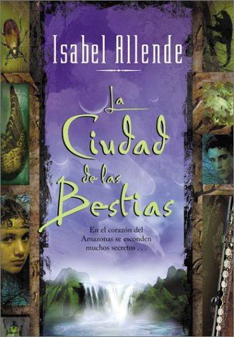 La Ciudad de las Bestias = The City of the Beasts 9780060510329
