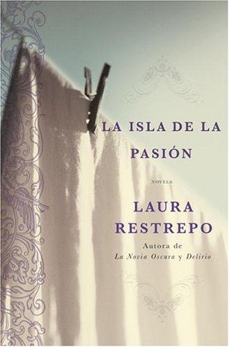La Isla de La Pasion: Una Novela