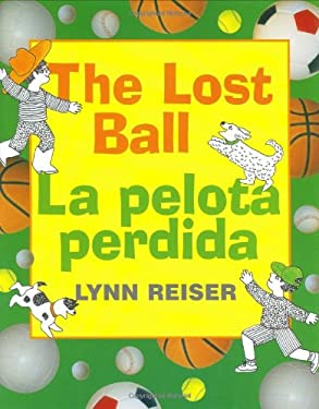 La Pelota Perdida/The Lost Ball