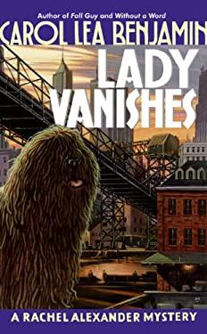 Lady Vanishes: A Rachel Alexander Mystery