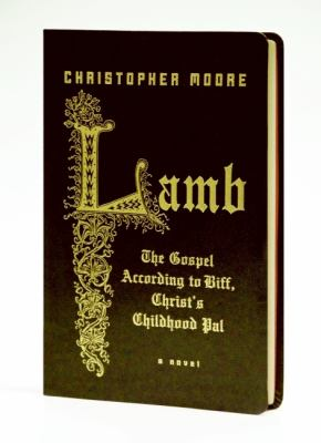 Lamb: The Gospel According to Biff, Christ's Childhood Pal 9780061438592