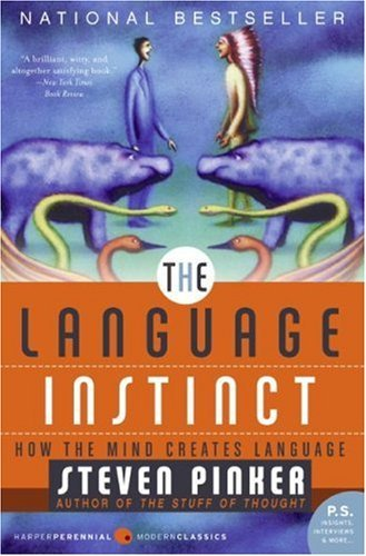 The Language Instinct: How the Mind Creates Language 9780061336461