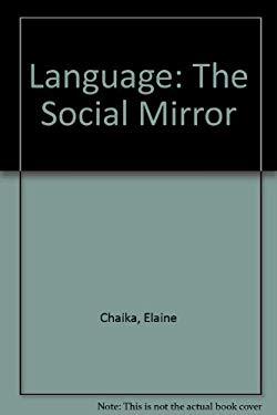 Language, the Social Mirror