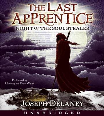 Last Apprentice: Night of the Soul Stealer (Book 3) CD: Last Apprentice