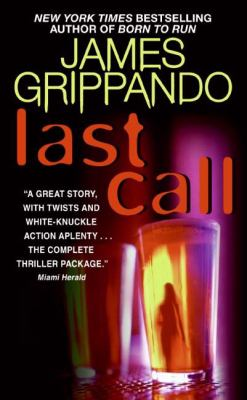 Last Call: A Novel of Suspense