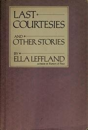 Last Courtesies and Other Stories