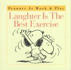 Laughter is the Best Exercise