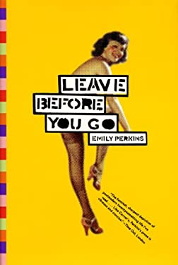 Leave Before You Go