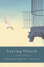 Leaving Church: A Memoir of Faith 181144