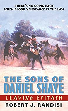 Leaving Epitaph: The Sons of Daniel Shaye