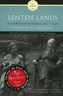 Lenten Lands: My Childhood with Joy Davidman and C.S. Lewis 9780060634476