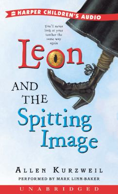 Leon and the Spitting Image: Leon and the Spitting Image