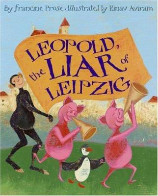 Leopold, the Liar of Leipzig