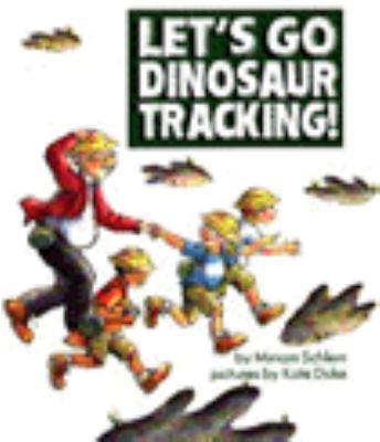 Let's Go Dinosaur Tracking!