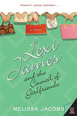 Lexi James and the Council of Girlfriends