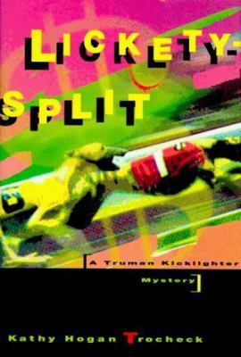 Lickety-Split: A Truman Kicklighter Mystery