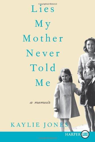 Lies My Mother Never Told Me LP: A Memoir