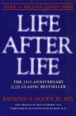 Life After Life: The Investigation of a Phenomenon--Survival of Bodily Death 9780062517395