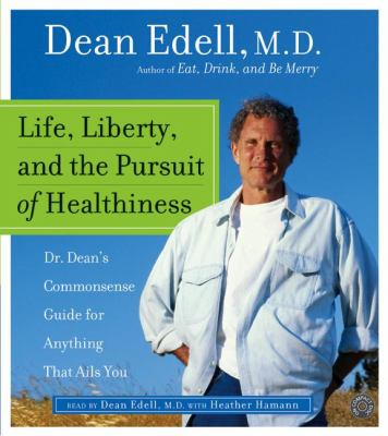 Life, Liberty, and the Pursuit of Healthiness CD: Life, Liberty, and the Pursuit of Healthiness CD 9780060585747