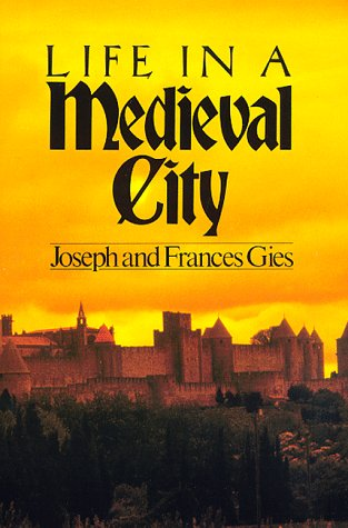 Life in a Medieval City 9780060908805