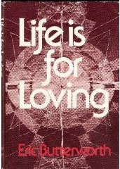 Life is for Loving