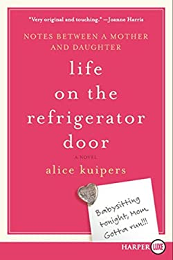 Life on the Refrigerator Door: A Novel in Notes