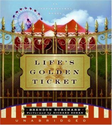 Life's Golden Ticket CD: An Inspirational Novel