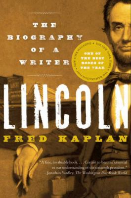 Lincoln: The Biography of a Writer 9780060773366