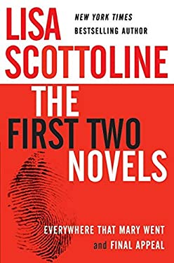 Lisa Scottoline: The First Two Novels: Everywhere That Mary Went and Final Appeal 9780060753450