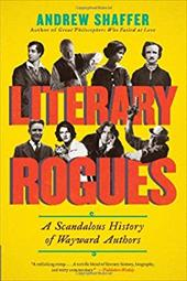 ISBN 9780062077288 product image for Literary Rogues: A Scandalous History of Wayward Authors   upcitemdb.com