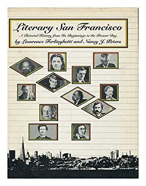 Literary San Francisco: A Pictorial History from Its Beginnings to the Present Day