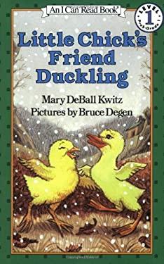 Little Chick's Friend Duckling
