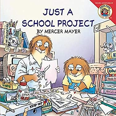 Little Critter: Just a School Project [With Stickers]