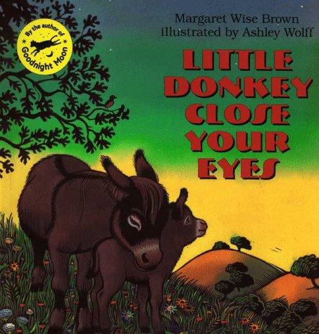 Little Donkey Close Your Eyes