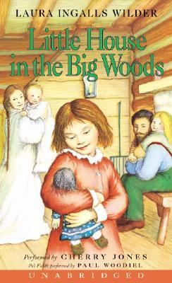 Little House in the Big Woods: Little House in the Big Woods
