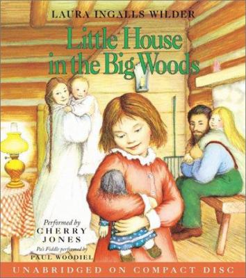 Little House in the Big Woods CD: Little House in the Big Woods CD