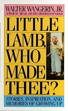 Little Lamb, Who Made Thee?