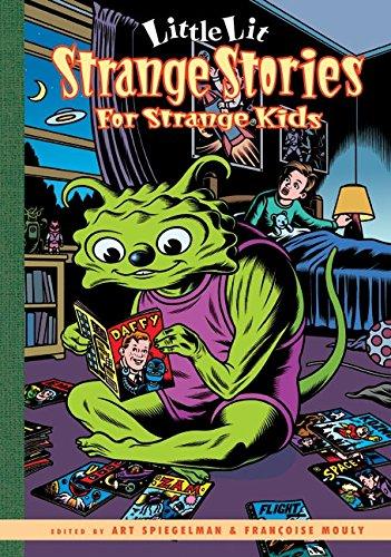 Little Lit Strange Stories for Strange Kids