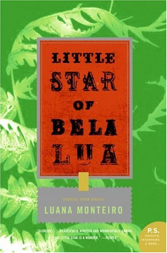 Little Star of Bela Lua: Stories from Brazil