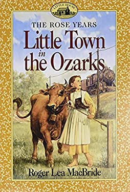 Little Town in the Ozarks 9780064405805