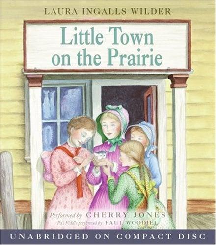 Little Town on the Prairie 9780060565053