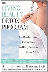 Living Beauty Detox Program: The Revolutionary Diet for Each and Every Season of a Woman's Life