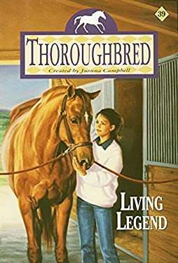 Thoroughbred #39: Living Legend