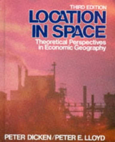 Location in Space: Theoretical Perspectives in Economic Geography