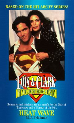 Lois and Clark #01: The New Adventures of Superman