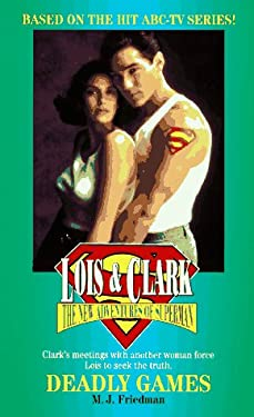 Lois and Clark #03: Deadly Games: The New Adventures of Superman