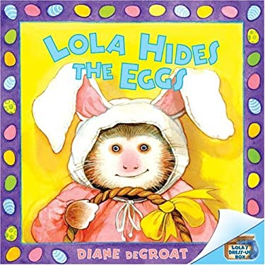 Lola Hides the Eggs
