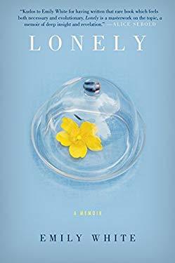 Lonely: A Memoir