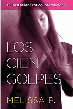 Los Cien Golpes 9780060789619
